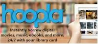 Hoopla movies, TV, audiobooks, ebooks, music & more!