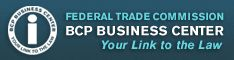 business.ftc.gov Your Link to the Law